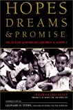 img - for Hopes, Dreams and Promise: The Future of Homeless Children in America by Ralph Da Costa Nunez (1994-03-01) book / textbook / text book