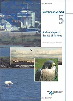 Book Birds at airports: the use of falconry (Spanish Edition)