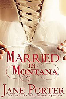 Married in Montana (Paradise Valley Ranch Book 2) by [Porter, Jane]
