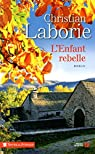 L'enfant rebelle par Laborie