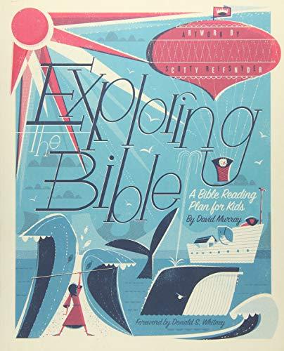 Exploring the Bible: A Bible Reading Plan for Kids (Best Bible Reading Plan)