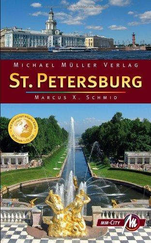 St. Petersburg MM-City: Reisehandbuch mit vielen praktischen Tipps.