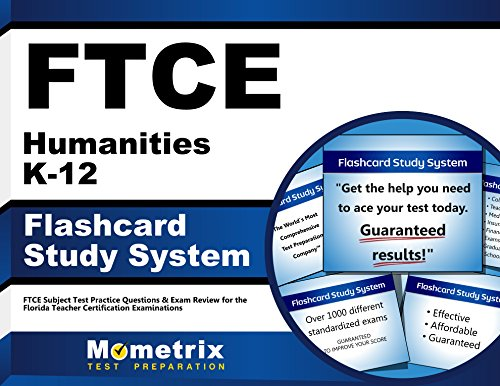 FTCE Humanities K-12 Flashcard Study System: FTCE Test Practice Questions & Exam Review for the Florida Teacher Certification Examinations (Cards)
