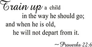 ZSSZ Train up a Child in The Way he Should go and When he is Old he Will not Depart Form it - Proverbs 22:6 Bible Verse Wall Decal Religious Quotes Kids Room