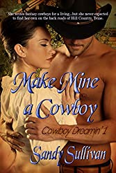 Make Mine a Cowboy (Cowboy Dreamin' Book 1)