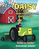 Daisy the Tractor Riding Dachshund: Spring Is Coming