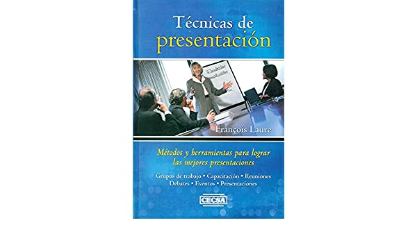 Tecnicas presentacion: Amazon.es: francois laure: Libros