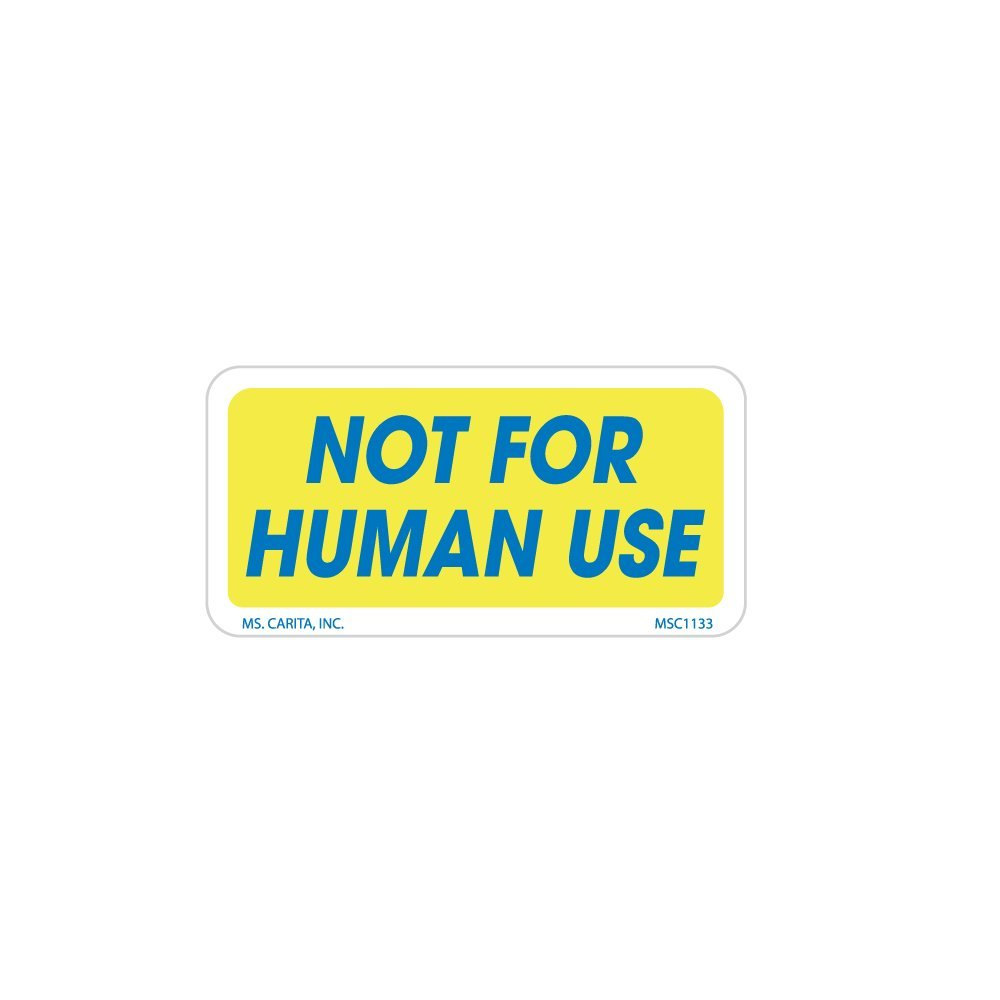 Not For Human Use Labels 1 Inch x 2 Inch 1000 Labels