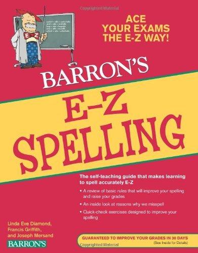 E-Z Spelling (Barron's E-Z Series) by Linda Eve Diamond (2011-04-01)