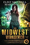 The Midwest Wanderer: The Revelations of Oriceran (Midwest Magic Chronicles)