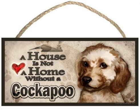 """Plaque featuring Cockapoo /""""A House is Not a Home without a Cockapoo/"""" Dog Sign"""