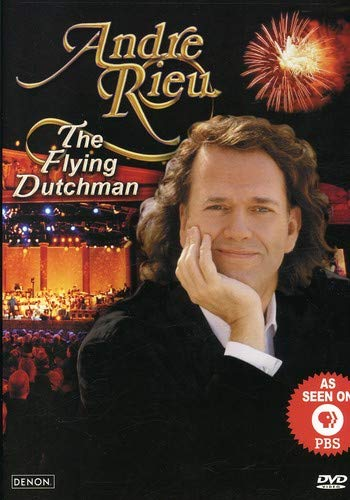 Andre Rieu - The Flying Dutchman -