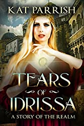Tears of Idrissa: A Story of the Realm