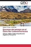 Escenas Del Ensayo en el Cono Sur Latinoamericano, Paredes Alejandro and Maíz Claudio, 3659083143