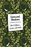 Lions and Shadows: An Education in the Twenties (FSG Classics)