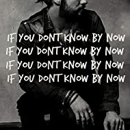 If You Don't Know by Now