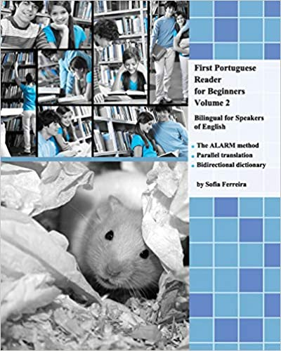 bilingual for speakers of English First Portuguese Reader for Beginners Volume 2