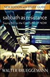 Sabbath as Resistance, New Edition with Study