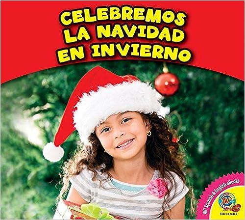 Celebramos La Navidad En Invierno (Observemos Al Invierno)
