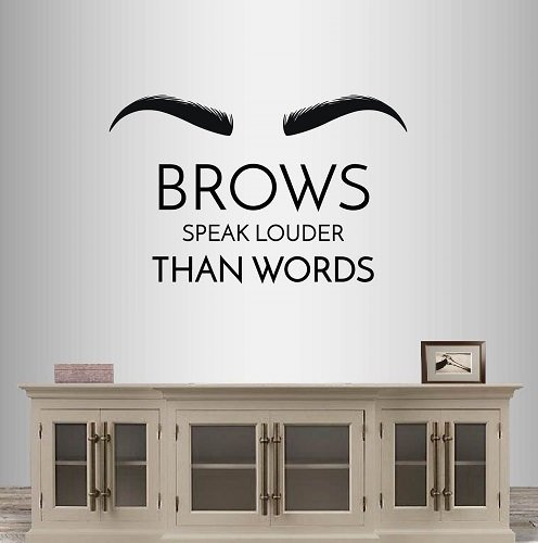1a6f5bab593 In-Style Decals Wall Vinyl Decal Home Decor Art Sticker Brows Speak Louder  Than Words Eye Quote Eyelashes Eyebrows Makeup Beauty Salon Room Removable  ...