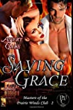 Saving Grace (Masters of the Prairie Winds Club) (Volume 2)
