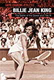 Billie Jean King: The Battle of the Sexes and Title IX (Game-changing Athletes)