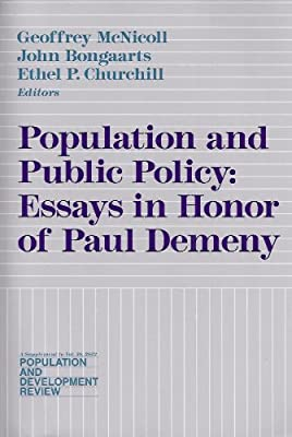 English Essay Population And Public Policy Essays In Honor Of Paul Demeny   Amazoncom Books Science Technology Essay also Analysis Essay Thesis Example Population And Public Policy Essays In Honor Of Paul Demeny  A Modest Proposal Ideas For Essays