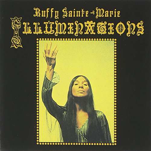 Buffy Sainte-Marie: Illuminations (Audio CD)