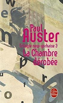 Trilogie new-yorkaise, tome 3 : La Chambre dérobée par Auster
