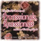 Worlds Best Loved Processionals, Recessionals and other Wedding Music
