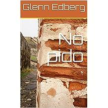 No pido (Spanish Edition)