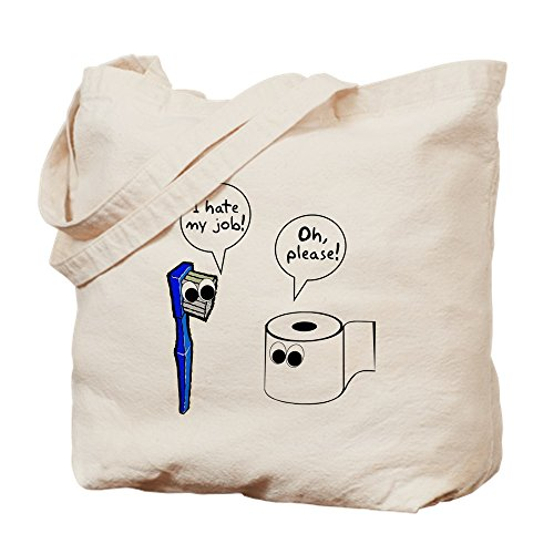 CafePress - Tooth Toilet Paper Worse Job - Natural Canvas To
