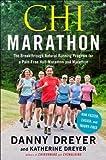 img - for Chi Marathon: The Breakthrough Natural Running Program for a Pain-Free Half-Marathon and Marathon   [CHI MARATHON ORIGINAL/E] [Paperback] book / textbook / text book