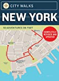 City Walks: New York: 50 Adventures on Foot (City Walks Decks)