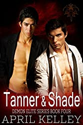 Tanner and Shade (Demon Elite Book 4)