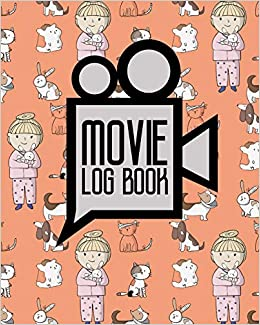 Buy Movie Log Book Movie Criticism Journal Film List Book Film Diary Movie Checklist Cute Veterinary Animals Cover Volume 91 Book Online At Low Prices In India Movie Log Book Movie