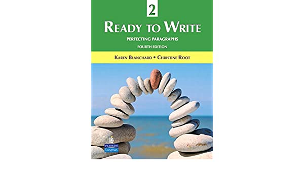 Ready to write 2 perfecting paragraphs 4th edition karen ready to write 2 perfecting paragraphs 4th edition karen blanchard christine root 9780131363328 creative writing composition amazon canada fandeluxe Images