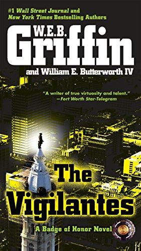 The Vigilantes by W. E. B. Griffin and William E. Butterworth IV