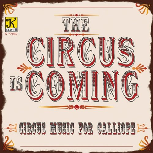 The Circus is Coming -