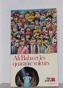 Les mille et une nuits : Ali Baba et les quarante voleurs par Galland