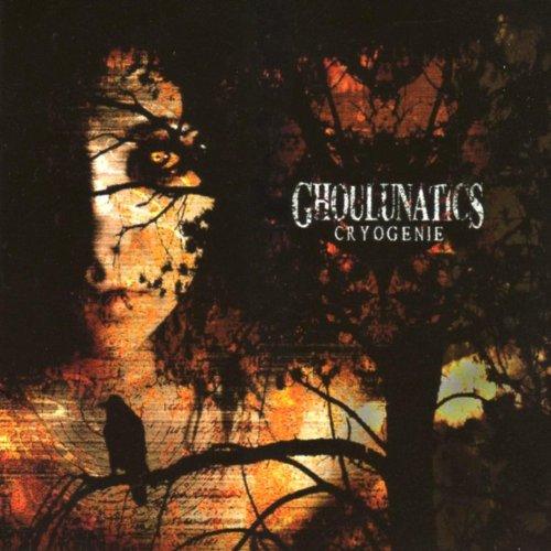Ghoulunatics - Cryogenie (2006) [FLAC] Download