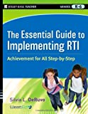 The Essential Guide to RTI, Wested Staff and Silvia L. DeRuvo, 0470548010