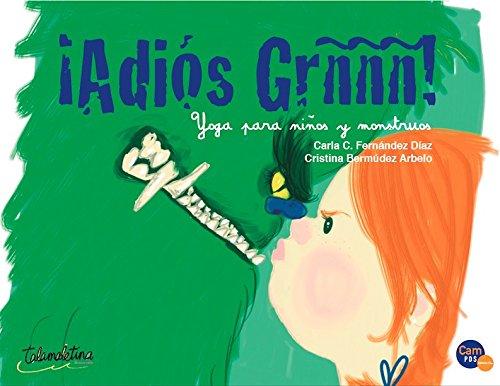 Adiós Grñññ!: Yoga para niños y monstruos Cuentos para leer ...