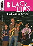 BLACK LIPS - WILDMEN IN ACTION