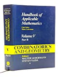 img - for Combinatorics and Geometry (Handbook of Applicable Mathematics) Volume V Part B (Volume 5) book / textbook / text book