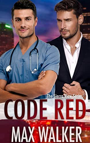Code Red (The Sierra View Series Book 2)