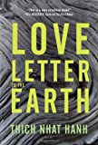 Love Letter to the Earth, Thich Nhat Hanh, 1937006387