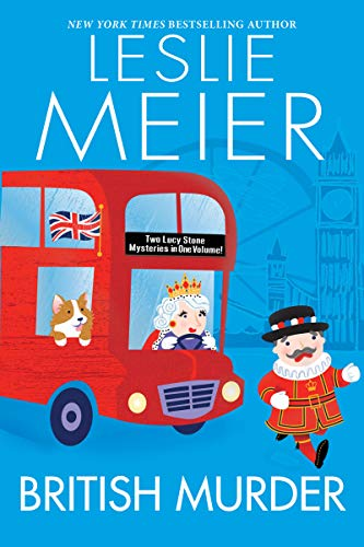British Murder (A Lucy Stone Mystery) by [Meier, Leslie]
