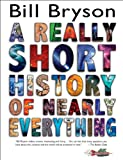 #9: A Really Short History of Nearly Everything