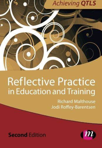 Reflective Practice in Education and Training (Achieving Qtls)